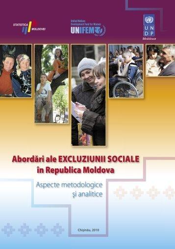 Abordări ale excluziunii sociale în Republica Moldova. Aspecte ...