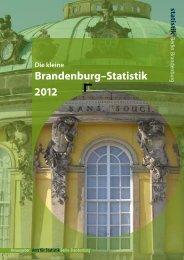 Die kleine Brandenburg-Statistik 2012 - Amt für Statistik Berlin ...