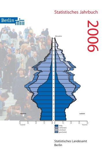 Statistisches Jahrbuch Berlin 2006 - Amt für Statistik Berlin ...