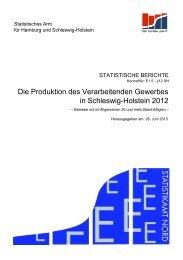 in Schleswig-Holstein 2012 Die Produktion des ... - Statistikamt Nord
