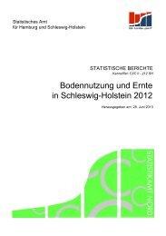 Bodennutzung und Ernte in Schleswig-Holstein ... - Statistikamt Nord