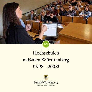 Hochschulen in Baden-Württemberg (1998 - 2008) - Statistisches ...