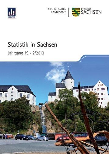Zeitschrift 2/2013 [*.pdf, 5,73 MB] - Statistisches Landesamt Sachsen