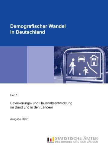 Demografischer Wandel in Deutschland - Bevölkerungs ... - Statistik