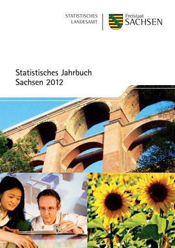Statistisches Jahrbuch 2012 - Statistik - Freistaat Sachsen