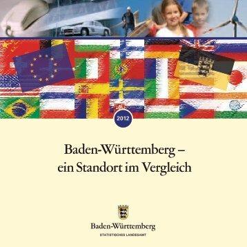 Baden-Württemberg – Ein Standort im Vergleich 2012 - Statistisches ...