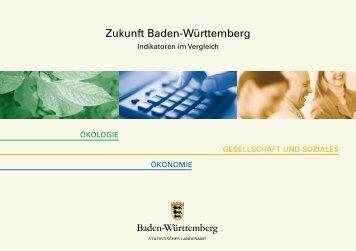 Zukunft Baden-Württemberg / Indikatoren im Vergleich