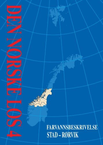 Her kan du se utdrag fra Den norske los 4, Stad-Rørvik (PDF-format).
