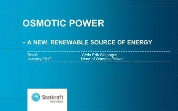 osmotic power - developing a new, renewable energy ... - Statkraft