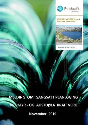 Melding - Viermyr og Austdøla kraftverk - Statkraft