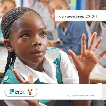 work programme 2013/14 - Statistics South Africa
