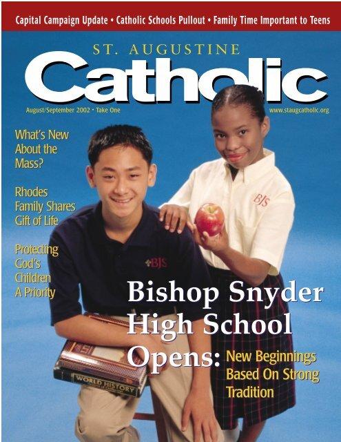 Bishop Snyder High School Opens - St. Augustine Catholic