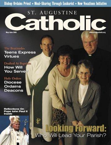 Looking Forward: - St. Augustine Catholic