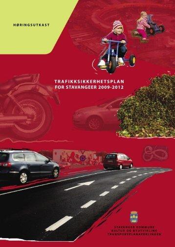 Trafikksikkerhetsplan 2009 - 2012 - Stavanger kommune