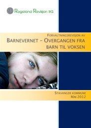 Barnevernet – fra barn til voksen - Stavanger kommune