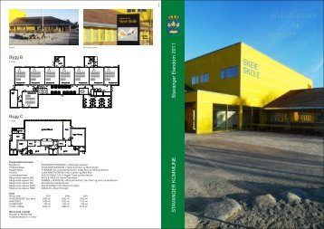 Mer informajson om bygget finner du her. - Stavanger kommune