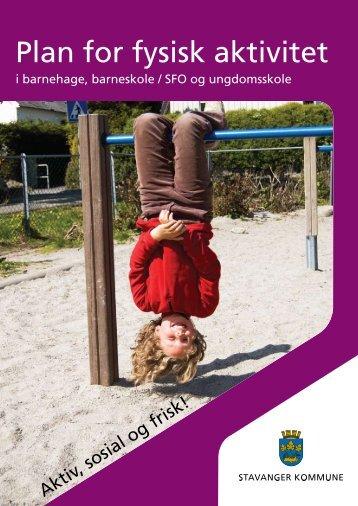 Plan for fysisk aktivitet - Stavanger kommune