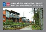 """Nyere """"årringer"""" til Trehusbyen Stavanger - Stavanger kommune"""