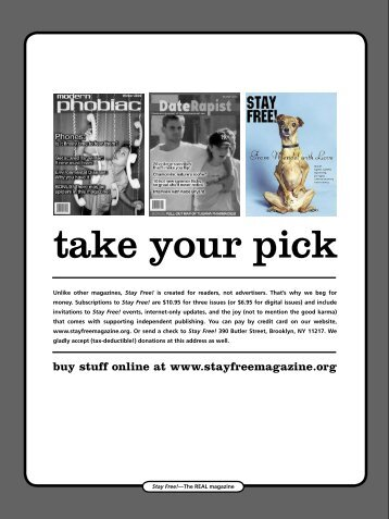take your pick - Stay Free!