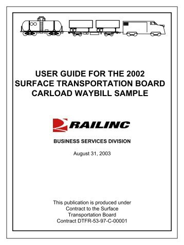 user guide for the 2002 surface transportation board carload waybill ...