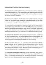 - 2 - Zukunftsorientierte Strukturen für die Steuerverwaltung Am ...