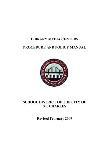 Library Media Center Policy Manual - City of St. Charles School District