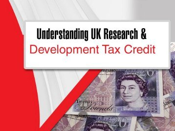 Understanding UK Research and Development Tax Credit