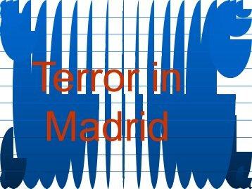 Terror in Madrid