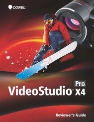 Corel VideoStudio Pro X4 Reviewer's Guide - Corel Corporation