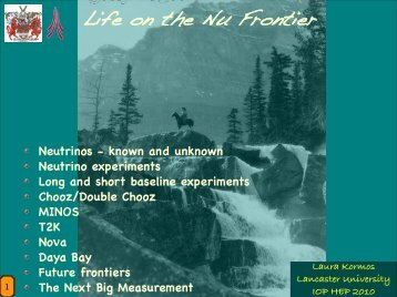 Life on the Nu Frontier - UCL HEP Group