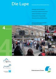 Lupe 4/2011 – Hauszeitschrift als PDF - Diakoniewerk Essen