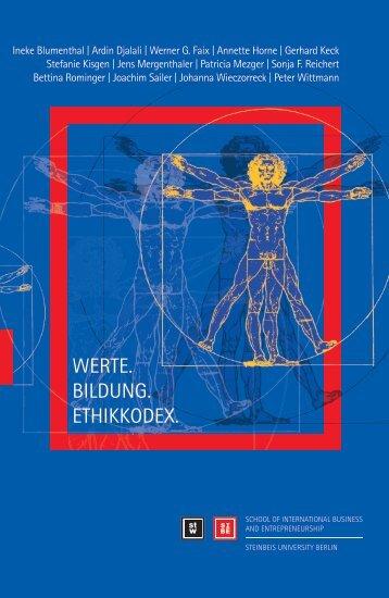 Werte. BiLdunG. ethikkodex. - School of International Business and ...