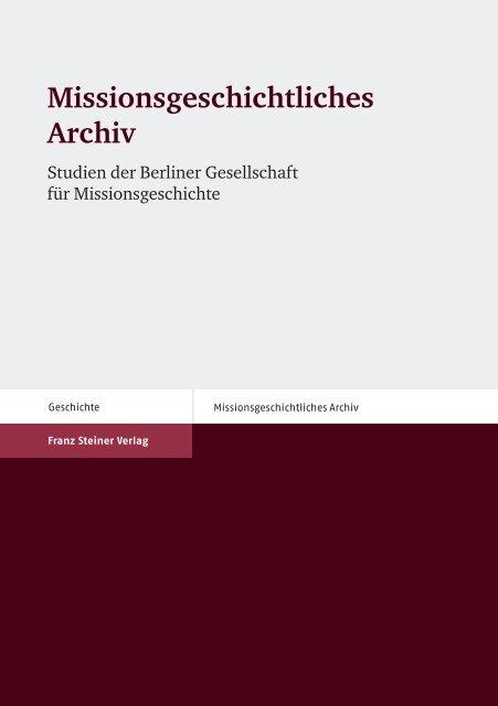 Missionsgeschichtliches Archiv - Franz Steiner Verlag
