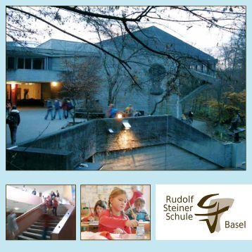 Schulbroschüre - Rudolf Steiner Schule Basel