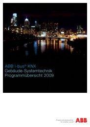 ABB i-bus® KNX Gebäude-Systemtechnik Programmübersicht 2009