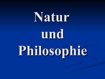 Natur und Philosophie