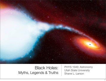 Black Holes: - Utah State University