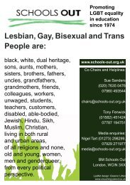Lesbian, Gay, Bisexual and Trans People are: - Schools Out