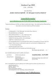 Gruben-Cup 2009 Anmeldeformular Anmeldung zum Fußballturnier