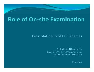 Role of on-site examination - STEP