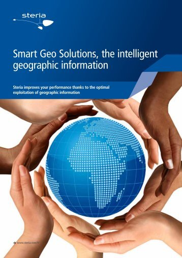 Smart Geo Solutions, the intelligent geographic information - Steria
