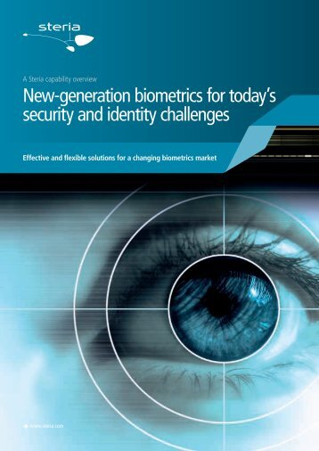 New-generation biometrics for today's security and identity ... - Steria