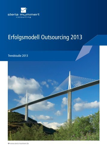 Erfolgsmodell Outsourcing 2013 - Steria