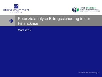 Potenzialanalyse Ertragssicherung in der Finanzkrise - Steria
