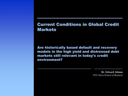 Current Conditions in Global Credit Markets - NYU Stern School of ...