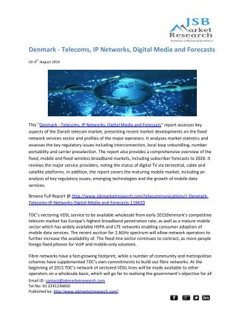 JSB Market Research: Denmark - Telecoms, IP Networks, Digital Media and Forecasts