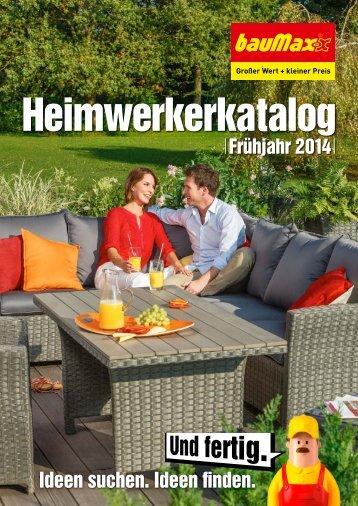 Baumax Heimwerkerkatalog Frühjahr 2014