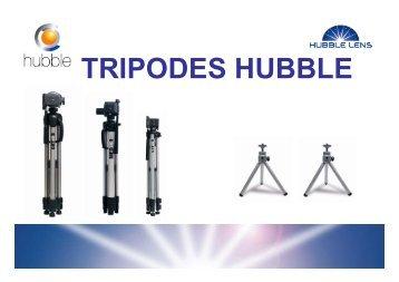 TRIPODES HUBBLE