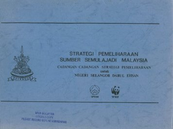 STRATEGI PEMELIHARAAN SUMBER ... - WWF Malaysia