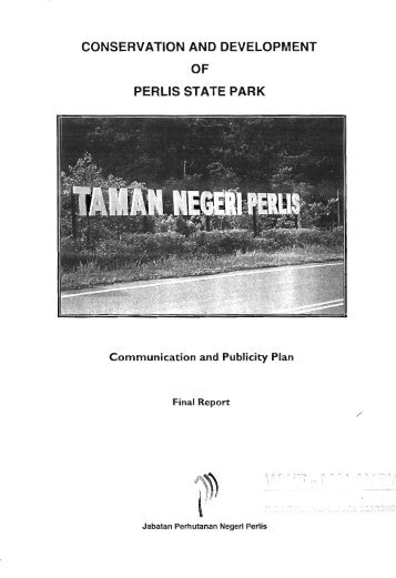 conservation and development of perlis state park - WWF Malaysia